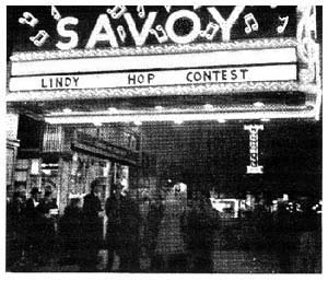 The Savoy Ballroom – birthplace of Lindy Hop.